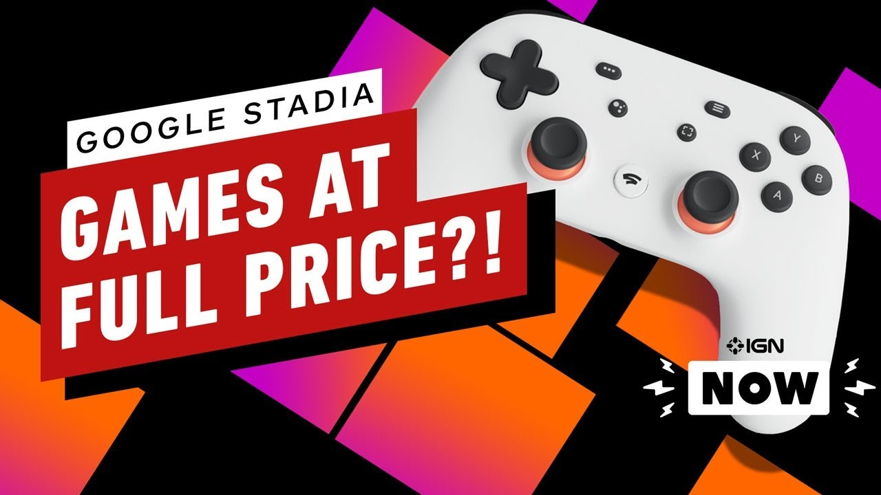 Google Stadia Games Will Now Cost Full Price 1