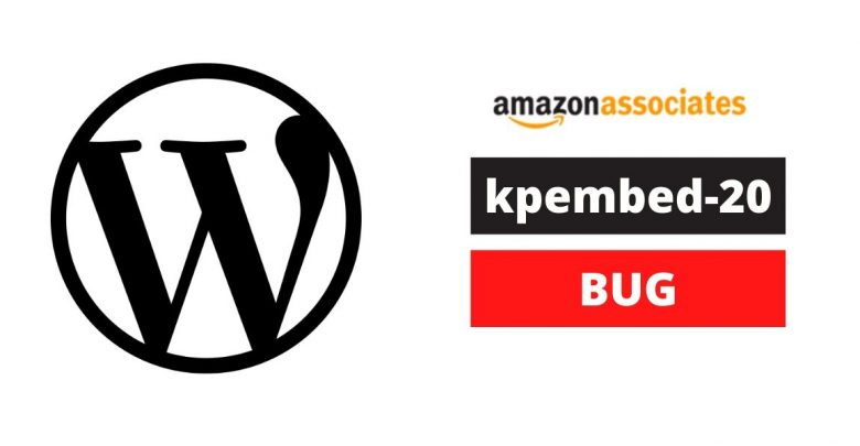 "Amazon Affiliate Websites on Wordpress are affected by ""kpembed-20"" bug (Proofs Included) 1"