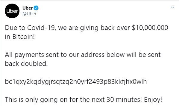 Twitter Massive Hack: Bill Gates, Elon Musk, Apple & Uber are tweeting about Crypto doubling if you transfer them to support #COVID19. 8