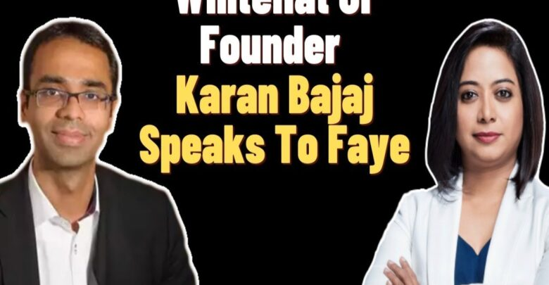 Did Whitehatjr CEO Karan Bajaj Lie in Faye D'Souza's Interview to Save the Company? Here's a New Perspective 1